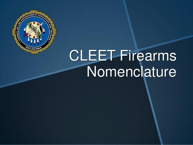 CLEET Firearms Nomenclature