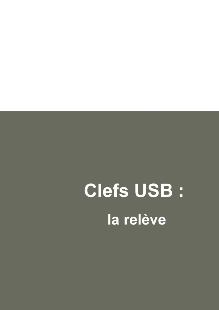 Clefs USB :  la relève