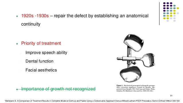  1920s -1930s – repair the defect by establishing an anatomical continuity  Priority of treatment - Improve speech abili...