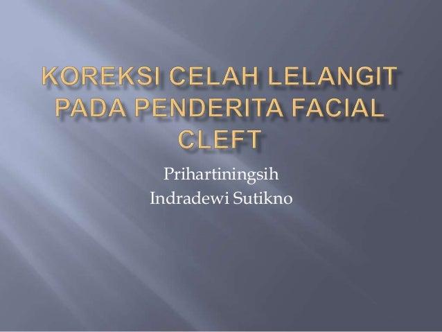 Prihartiningsih Indradewi Sutikno