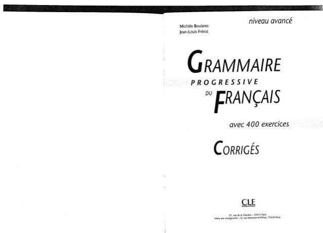 Cle international   grammaire progressive du francais avec 400 exercices - niveau avance - corriges