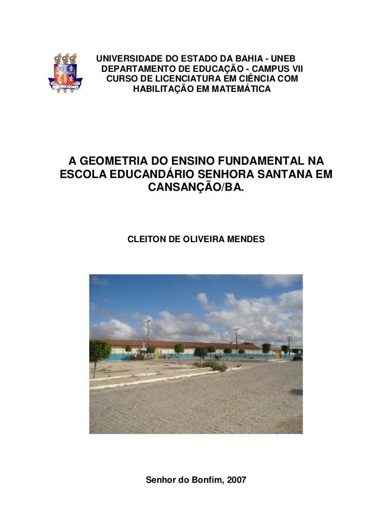 UNIVERSIDADE DO ESTADO DA BAHIA - UNEB      DEPARTAMENTO DE EDUCAÇÃO - CAMPUS VII       CURSO DE LICENCIATURA EM CIÊNCIA C...