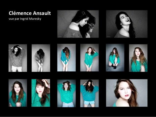 Clémence Ansault vue par Ingrid Maresky