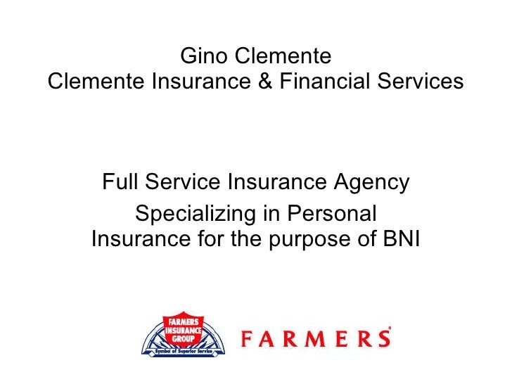 Gino Clemente Clemente Insurance & Financial Services Full Service Insurance Agency Specializing in Personal Insurance for...