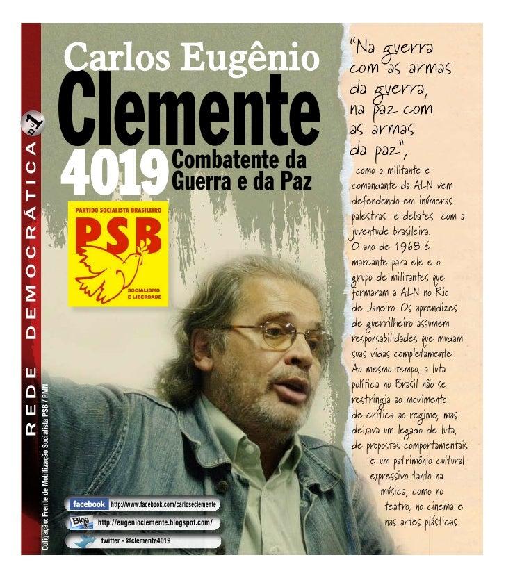 """""""Na guerra                                                                                    Carlos Eugênio              ..."""
