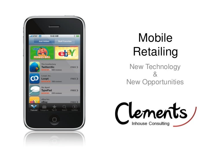 Mobile Retailing New Technology       &New Opportunities