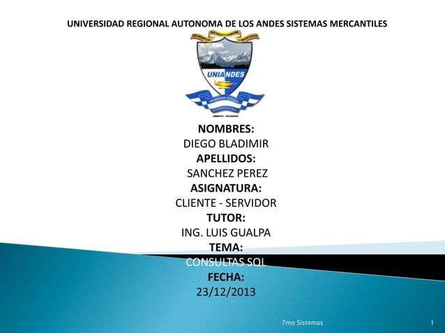 UNIVERSIDAD REGIONAL AUTONOMA DE LOS ANDES SISTEMAS MERCANTILES  NOMBRES: DIEGO BLADIMIR APELLIDOS: SANCHEZ PEREZ ASIGNATU...