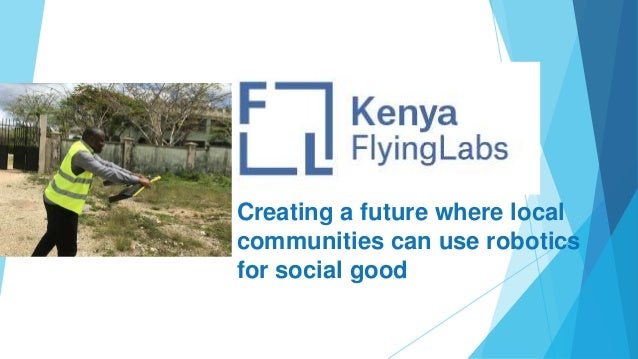 Creating a future where local communities can use robotics for social good