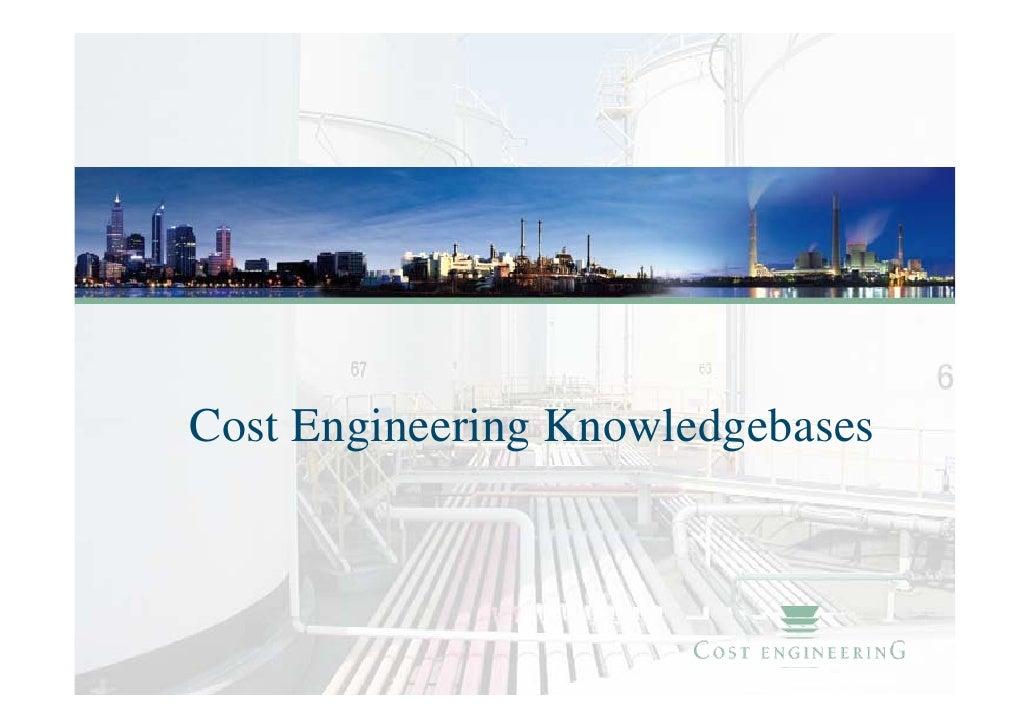 Cost Engineering Knowledgebases