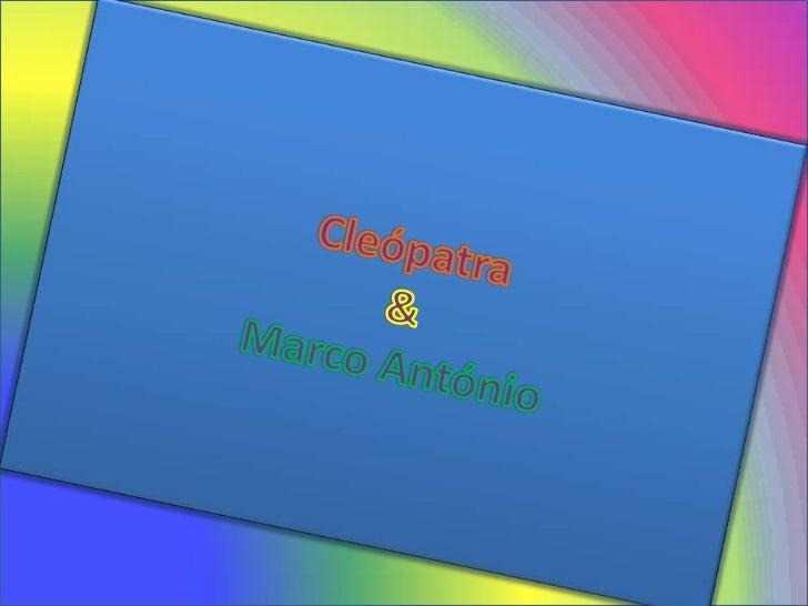 Cleópatra&MarcoAntónio<br />