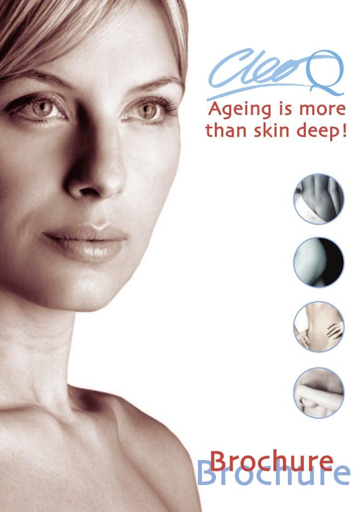 Ageing is morethan skin deep!Br Bro churr e   oc hu e