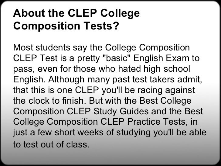 english composition with essay clep The clep® college composition examination assesses the essays are scored by english faculty ce ® college composition: at a lance.