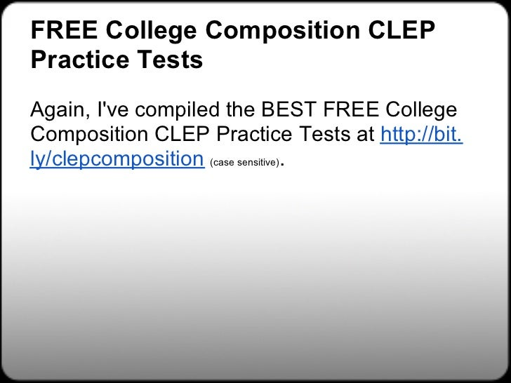 english comp clep essay Clep english essay college composition clep this page tesu: english comp, businessi'll be taking either the english comp clep w/ essay or the freshman comp.