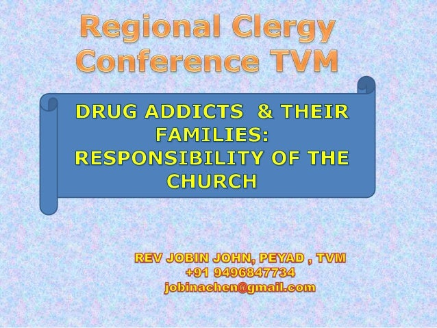 TODAYS CLASS....WHAT IS DRUGSWHAT IS ADDICTION/CHEMICALDEPENDENCYWHAT ARE THE CONSEQUENSEINVOLMENT OF MAR THOMACHURCH IN D...