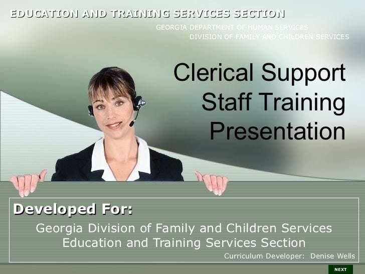 Developed For: Georgia Division of Family and Children Services Education and Training Services Section Curriculum Develop...