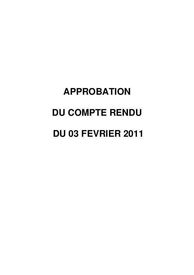 APPROBATIONDU COMPTE RENDUDU 03 FEVRIER 2011
