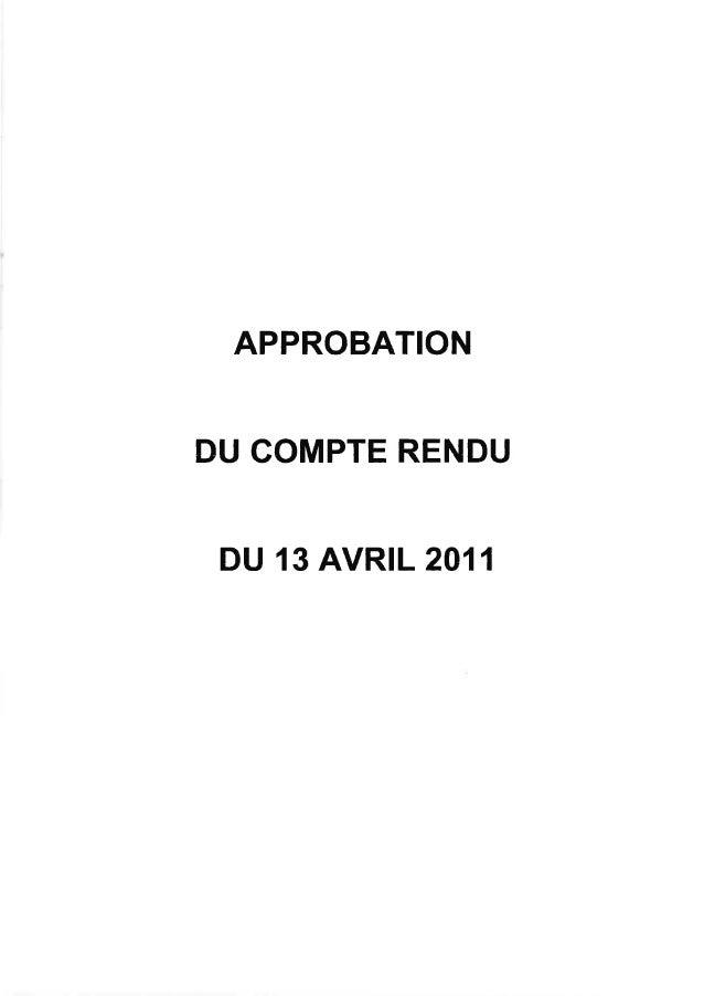 APPROBATIONDU COMPTE RENDU DU 13 AVR|L 2011