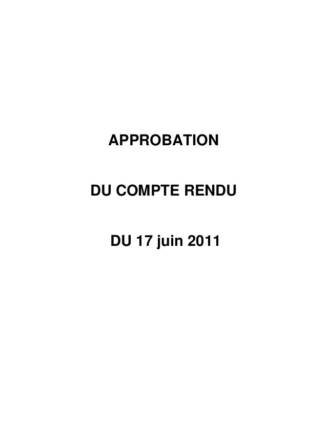 APPROBATIONDU COMPTE RENDU  DU 17 juin 2011