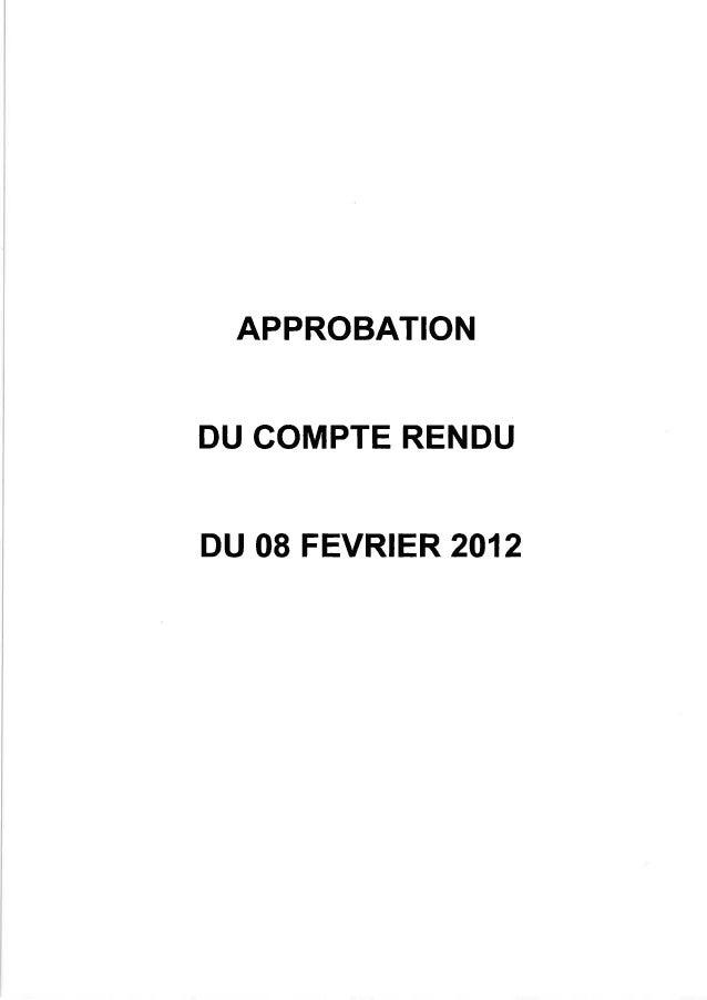 APPROBATIONDU COMPTE RENDUDU 08 FEVRIER 2012