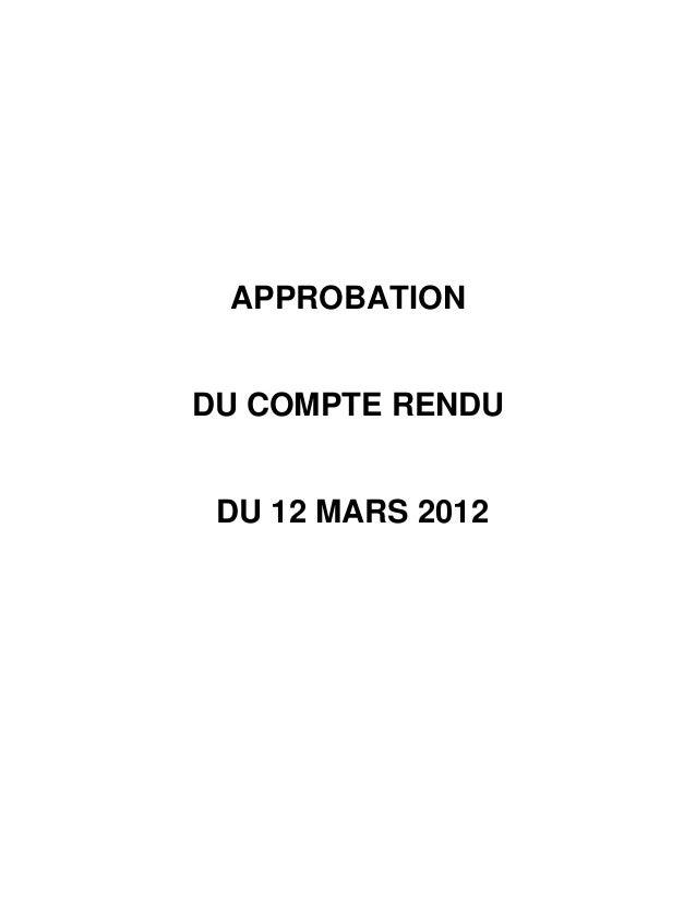 APPROBATIONDU COMPTE RENDU DU 12 MARS 2012