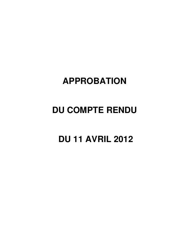 APPROBATIONDU COMPTE RENDU DU 11 AVRIL 2012