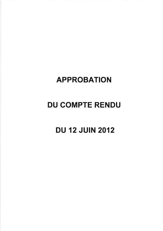APPROBATIONDU COMPTE RENDU DU 12 JUIN 2012