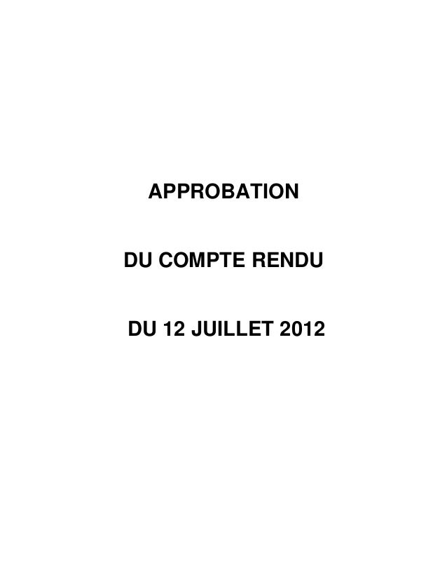 APPROBATIONDU COMPTE RENDUDU 12 JUILLET 2012