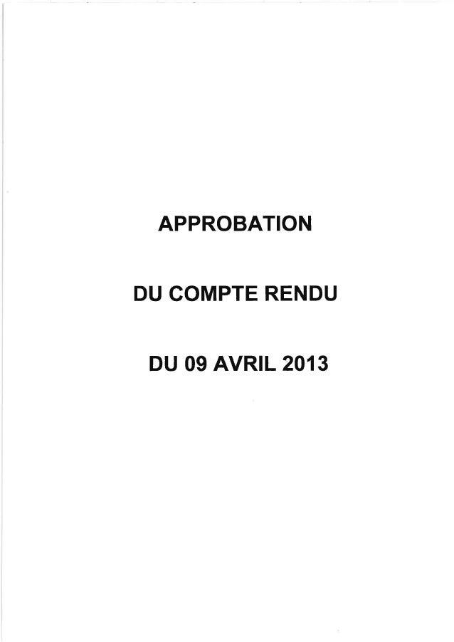 APPROBATIONDU COMPTE RENDUDU 09 AVR|L 201 3