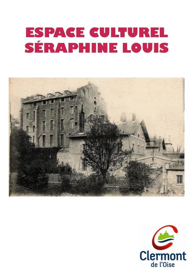 ESPACE CULTUREL SÉRAPHINE LOUIS