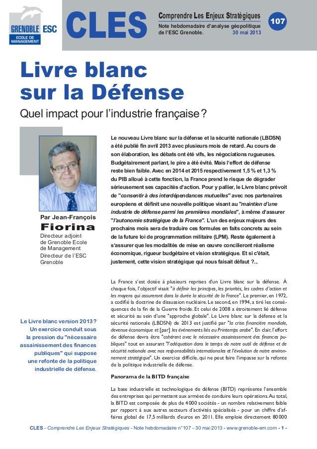 CLESComprendre Les Enjeux StratégiquesNote hebdomadaire d'analyse géopolitiquede l'ESC Grenoble. 30 mai 2013107Le nouveau ...