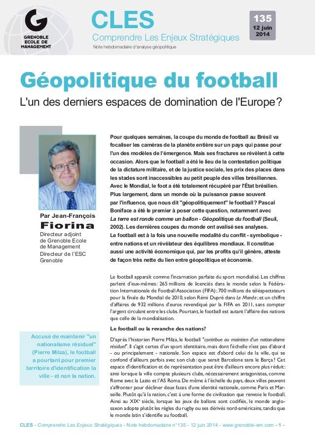 Note hebdomadaire d'analyse géopolitique Comprendre Les Enjeux Stratégiques CLES Pour quelques semaines, la coupe du monde...