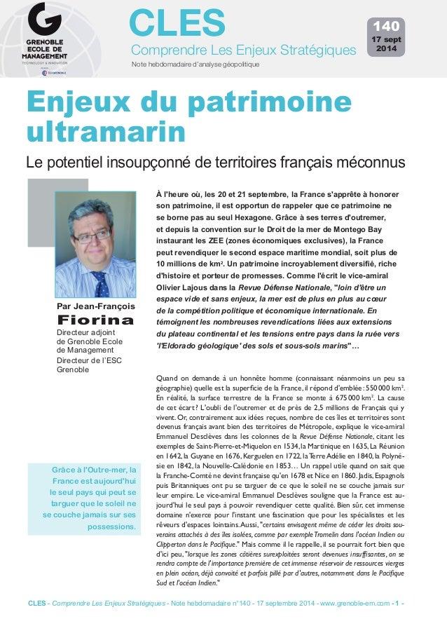 CLES  Comprendre Les Enjeux Stratégiques  Note hebdomadaire d'analyse géopolitique  140  17 sept  2014  Enjeux du patrimoi...