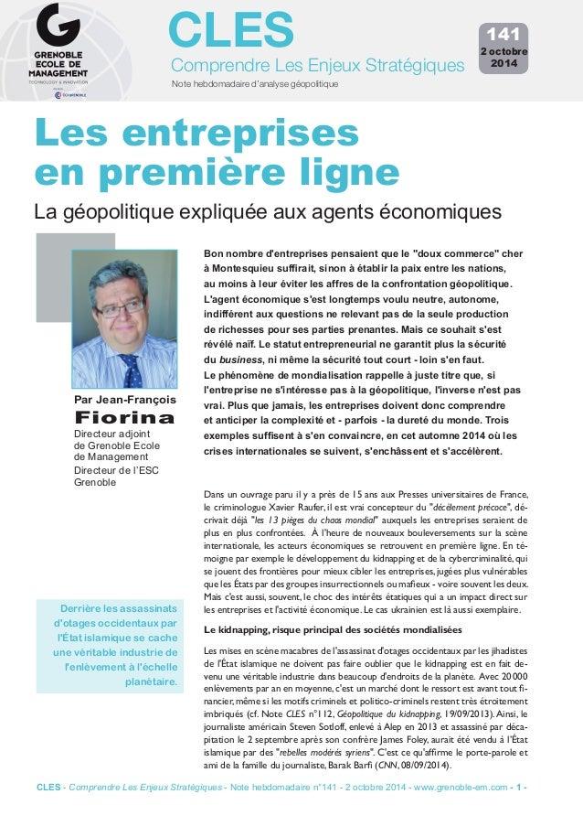 CLES  Comprendre Les Enjeux Stratégiques  Note hebdomadaire d'analyse géopolitique  141  2 octobre  2014  Les entreprises ...