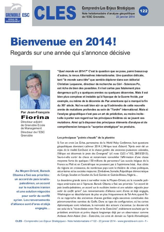 CLES  Comprendre Les Enjeux Stratégiques Note hebdomadaire d'analyse géopolitique de l'ESC Grenoble. 23 janvier 2014  122 ...