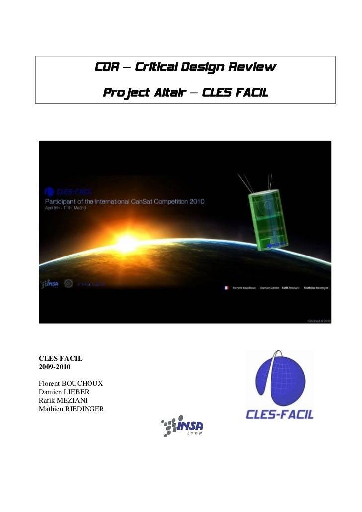 CDR – Critical Design Review                Project Altair – CLES FACILCLES FACIL2009-2010Florent BOUCHOUXDamien LIEBERRaf...