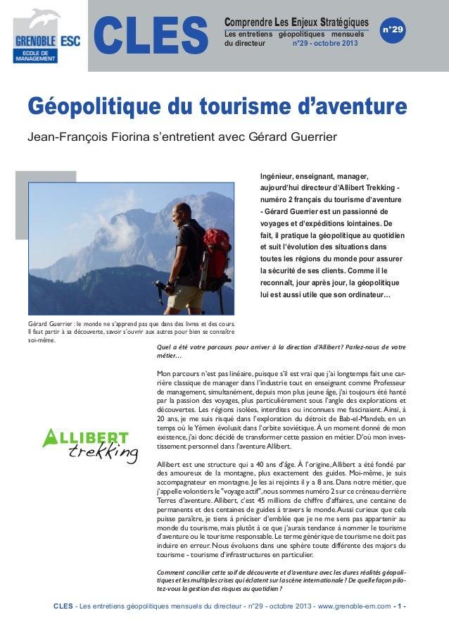 CLES  Comprendre Les Enjeux Stratégiques  Les entretiens géopolitiques mensuels du directeur n°29 - octobre 2013  n°29  Gé...