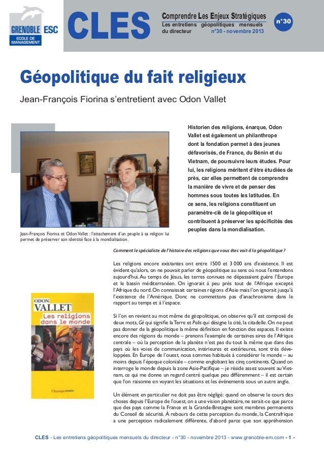 CLES  Comprendre Les Enjeux Stratégiques  Les entretiens géopolitiques mensuels du directeur n°30 - novembre 2013  n°30  G...