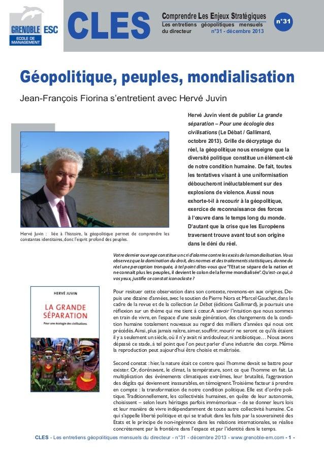 CLES  Comprendre Les Enjeux Stratégiques  Les entretiens géopolitiques mensuels du directeur n°31 - décembre 2013  n°31  G...