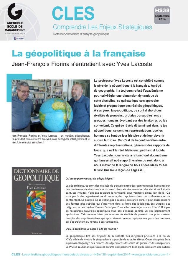 CLES  Comprendre Les Enjeux Stratégiques  Note hebdomadaire d'analyse géopolitique  La géopolitique à la française  Jean-F...