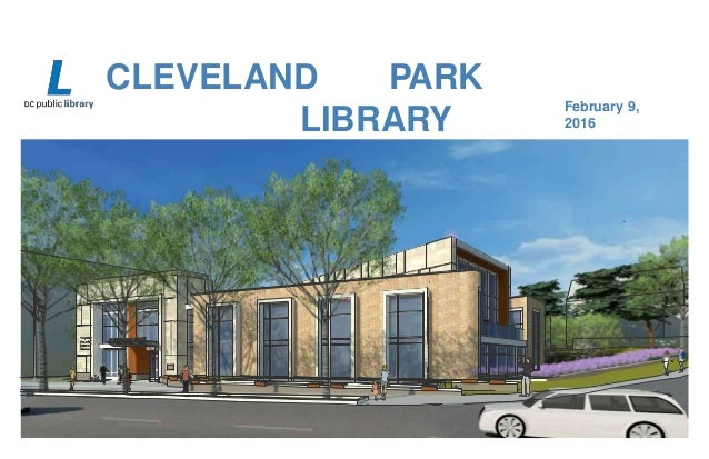 CLEVELAND PARK LIBRARY COMMUNITY MEETING February 9, 2016