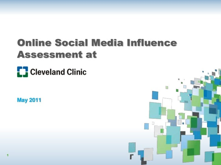 Online Social Media Influence    Assessment at    May 20111