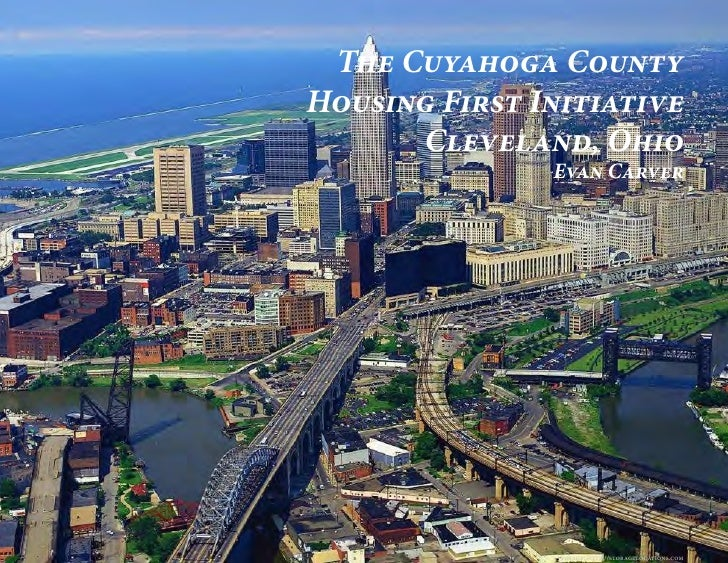 The Cuyahoga CountyHousing First Initiative      Cleveland, Ohio               Evan Carver                image: http://st...