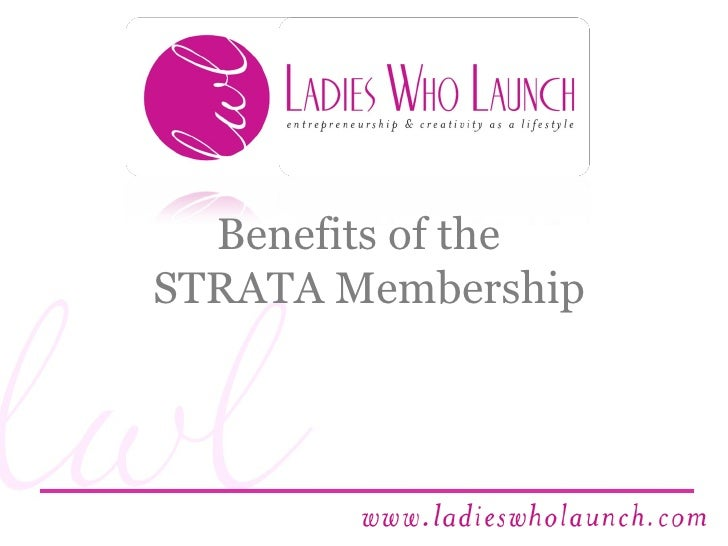 Benefits of the   STRATA Membership