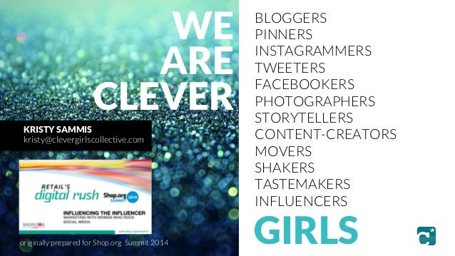 BLOGGERS  PINNERS  INSTAGRAMMERS  TWEETERS  FACEBOOKERS  PHOTOGRAPHERS  STORYTELLERS  CONTENT-CREATORS  MOVERS  SHAKERS  T...
