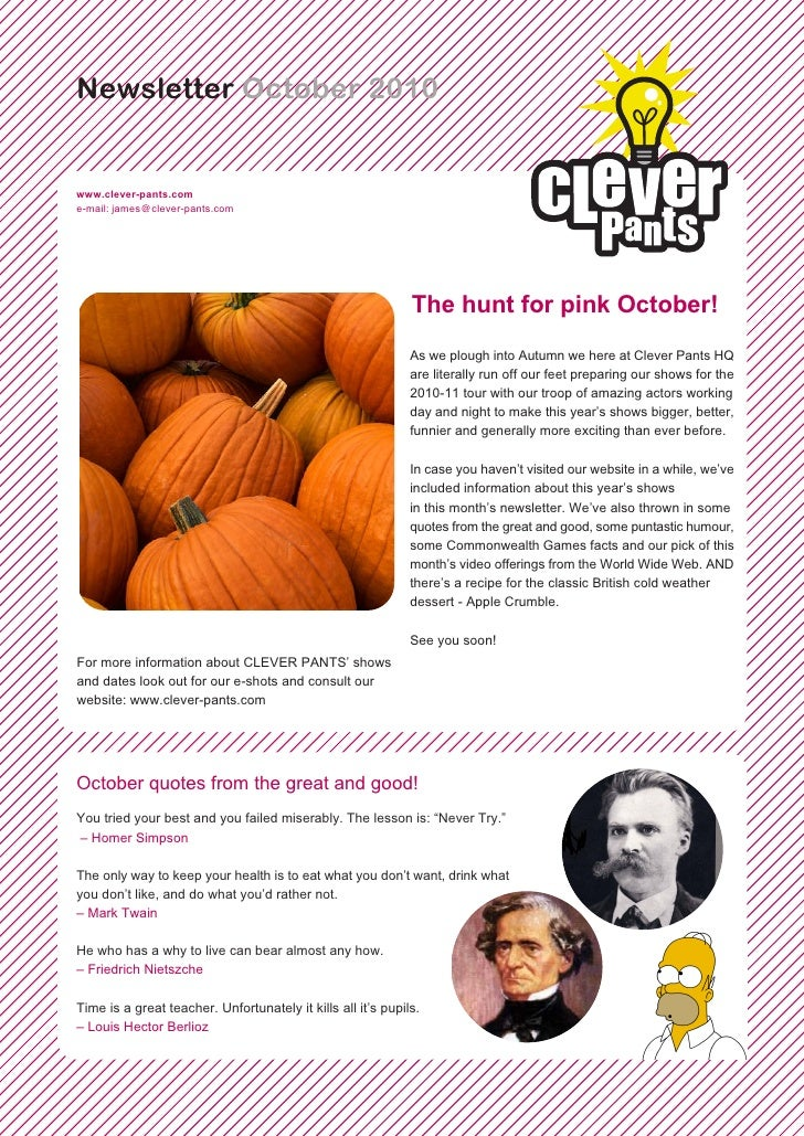Newsletter October 2010   www.clever-pants.com e-mail: james@clever-pants.com                                             ...