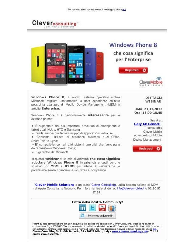 Se non visualizzi correttamente il messaggio clicca quiWindows Phone 8, il nuovo sistema operativo mobile                 ...