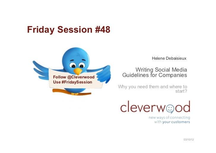 Friday Session #48                                        Helene Debaisieux                                Writing Social ...