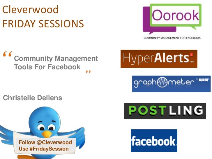 """CleverwoodFRIDAY SESSIONS""""   Community Management    Tools For Facebook                          """"Christelle Deliens     F..."""