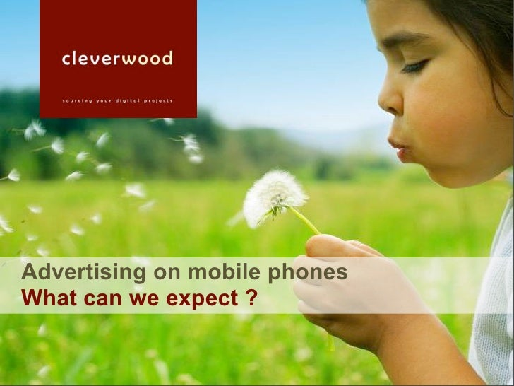 Advertising on mobile phones What can we expect ?
