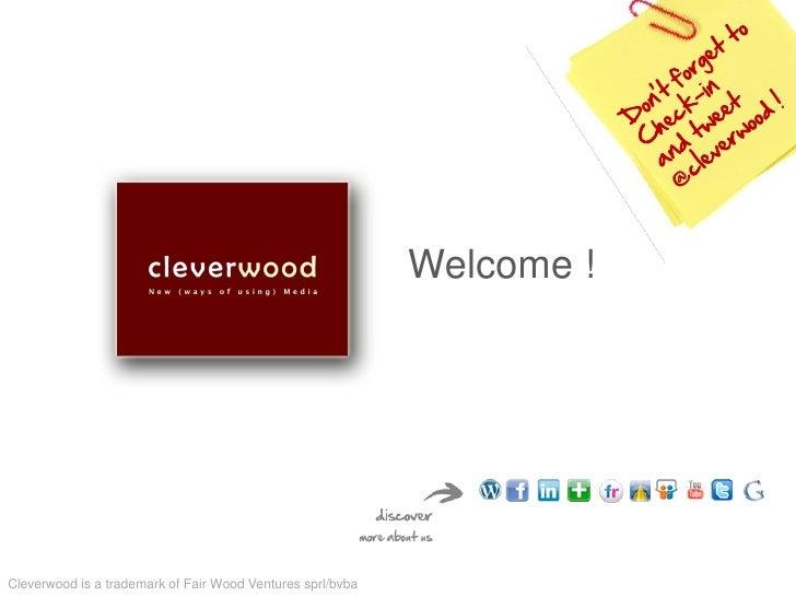 Welcome !Cleverwood is a trademark of Fair Wood Ventures sprl/bvba